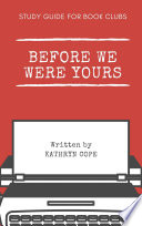 Study Guide for Book Clubs: Before We Were Yours Pdf/ePub eBook