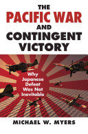 The Pacific War and Contingent Victory