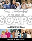 Super Aussie Soaps