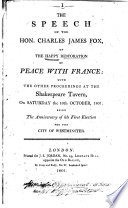 The Speech of the Hon. Charles James Fox on the Happy Restoration of Peace with France