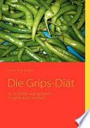 Die Grips-Diät