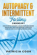 Autophagy And Intermittent Fasting 2 Books In 1