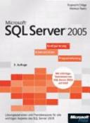 Microsoft SQL Server 2005 - Konfigurierung, Administration, Programmierung