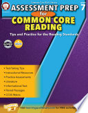 Assessment Prep for Common Core Reading  Grade 7