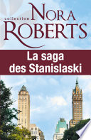 La saga des Stanislaski   l int  grale