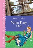 Oxford Children s Classics  What Katy Did