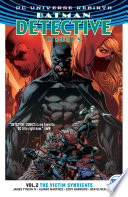 Batman Detective Comics Vol 2 The Victim Syndicate