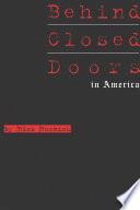 Behind Closed Doors in America