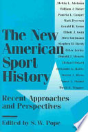 The New American Sport History
