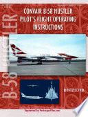 Convair B-58 Hustler Pilot's Flight Operating Instructions