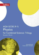 Collins Gcse Science - Aqa Gcse (9-1) Physics for Combined Science: Triology