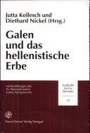 Galen und das hellenistische Erbe