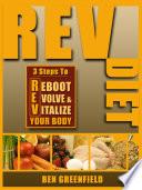 Rev Diet 3 Steps To Reboot Evolve Vitalize Your Body book