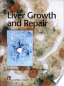 Liver Growth And Repair book