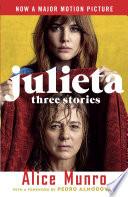 Julieta  Movie Tie in Edition