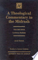 A Theological Commentary to the Midrash  Leviticus Rabbah