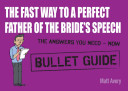The Fast Way to a Perfect Father of the Bride s Speech