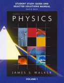 Study Guide and Selected Solutions Manual for Physics