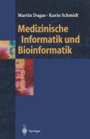 Medizinische Informatik und Bioinformatik