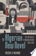 The Algerian New Novel