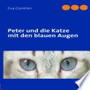 Peter und die Katze mit den blauen Augen