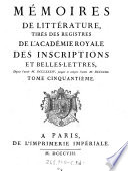 Histoire de l Acad  mie Royale des Inscriptions et Belles Lettres  depuis son Etablissement jusqu    pr  sent