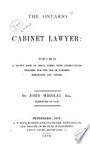 The Ontario Cabinet Lawyer: Being a Handy Book of Legal Forms