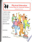 Physical Education Lesson Plans for Classroom Teachers