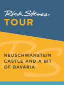 Rick Steves Tour  Neuschwanstein Castle and a Bit of Bavaria