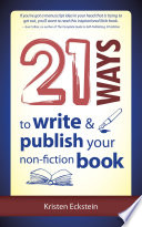 21 Ways To Write Publish Your Non Fiction Book