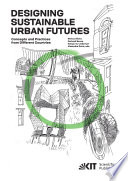 Designing Sustainable Urban Futures   Concepts and Practices from Different Countries