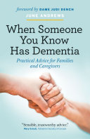 When Someone You Know Has Dementia Book