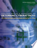 Proceedings of a Workshop on Deterring Cyberattacks