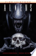 Aliens  Fire and Stone Book PDF