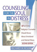 Counseling for the Soul in Distress