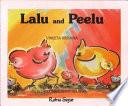 Lalu and Peelu