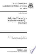 Religiöse Erfahrung - Glaubenserfahrung - Theologie