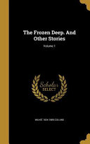 FROZEN DEEP   OTHER STORIES