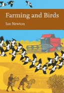 Farming and Birds  Collins New Naturalist Library  Book 135