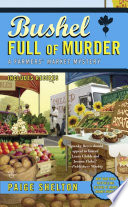 Bushel Full of Murder