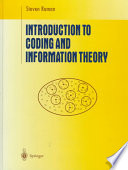 Introduction to Coding and Information Theory