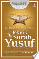 Panduan Menulis Novel  Teknik Surah Yusuf