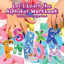 Let s Learn the Alphabet Workbook Toddler Prek   Ages 1 to 5