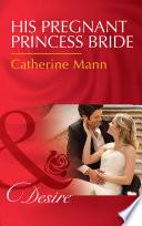 His Pregnant Princess Bride Mills Boon Desire Bayou Billionaires Book 1