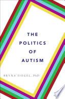The Politics Of Autism
