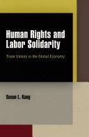Human Rights and Labor Solidarity