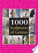 1000 Scupltures of Genius
