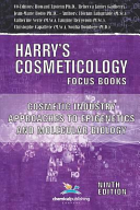 Cosmetic Industry Approaches to Epigenetics and Molecular Biology  Harry s Cosmeticology 9th Ed