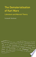 The Dematerialisation of Karl Marx