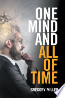 One Mind and All of Time